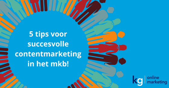 tips voor contentmarketing mkb